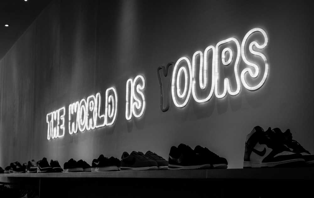 The World is Yours LED signage